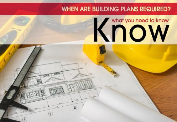 when are building plans required what property owners need to